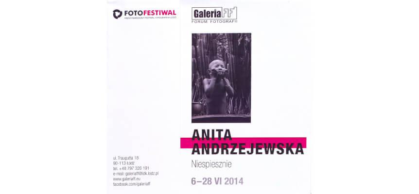 """Wystawa """"Niespiesznie"""" na Fotofestiwalu w Łodzi <br>""""Slowly"""" at Photofestival in Łódź<br> 7.06 – 28.06.2014, Galeria FF, Łódź"""