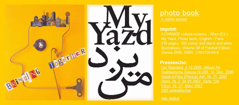 Bringing Together – My Yazd intercultural project by X-CHANGE culture-science in Iran <br> Bringing Together – My Yazd międzykulturowy projekt, zorganizowany przez   X-CHANGE culture-science w Iranie<br> 09.2005, Yazd, Iran