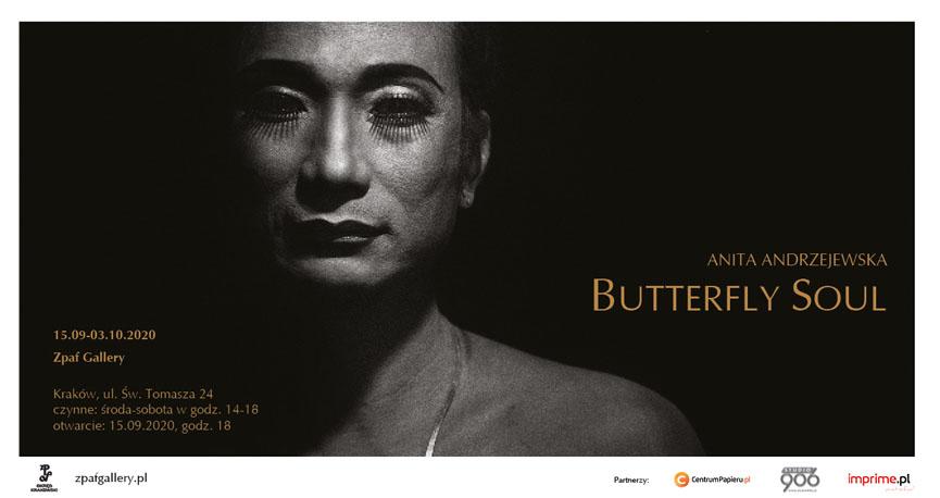 """Butterfly Soul"" – Anita Andrzejewska, photography exhibition.<br> ""Butterfly Soul"" – Anita Andrzejewska, wystawa fotografii.<br>15.09-03.10.2020, Zpaf Gallery, Kraków"